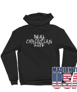 Real Christian Life Hoodie Made In The USA